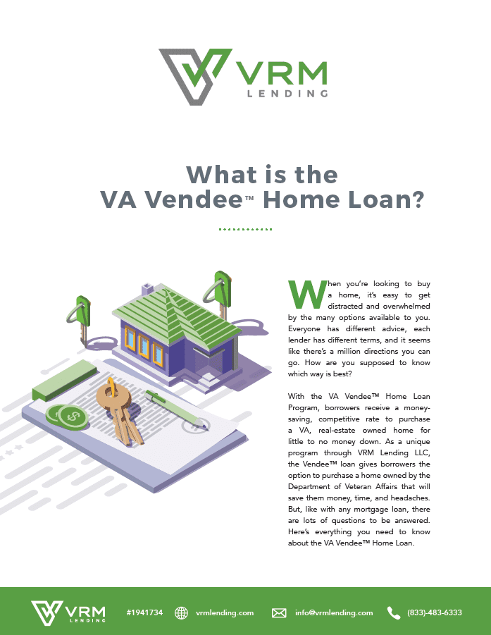 What is the VA Vendee loan  Download: What is the VA Vendee™ Loan